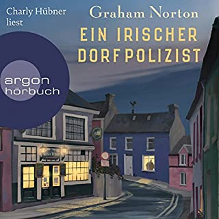 Ein irischer Dorfpolizist                   By:                                                                                                                                 Graham Norton                               Narrated by:                                                                                                                                 Charly Hübner                      Length: 8 hrs and 7 mins     1 rating     Overall 2.0