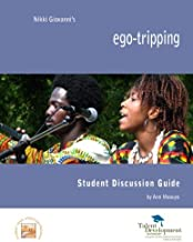 ego-tripping Student Discussion Guide