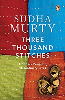 Three Thousand Stitches: Ordinary People, Extraordinary Lives by [Sudha Murty]