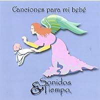 Canciones Para Mi Bebe