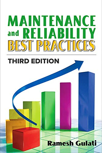 Maintenance and Reliability Best Practices (English Edition)
