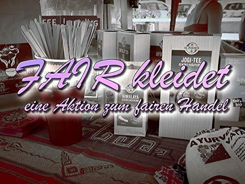 FAIRkleidet - Eine Aktion zum fairen Handel