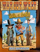 Way Out West With a Baby: Ragged Bears 1929927045 Book Cover