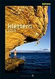 Kalender klettern 2013: 13 Kletterhighlights des Jahres im Bild
