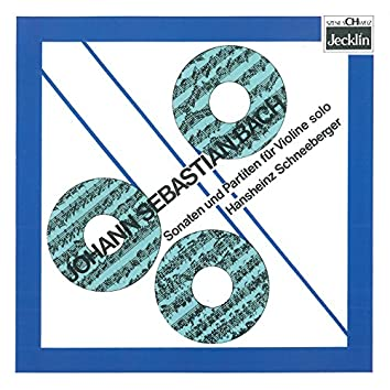 Johann Sebastian Bach: Drei Sonaten und drei Partiten für Violine Solo, BWV 1001-1006