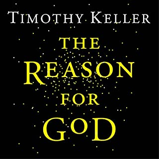 The Reason for God                   By:                                                                                                                                 Timothy Keller                               Narrated by:                                                                                                                                 Timothy Keller                      Length: 5 hrs and 45 mins     66 ratings     Overall 4.9