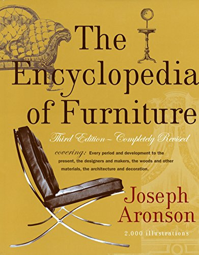 Compare Textbook Prices for The Encyclopedia of Furniture: Third Edition - Completely Revised Revised Edition ISBN 9780517037355 by Aronson, Joseph