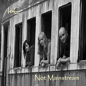 Not mainstream