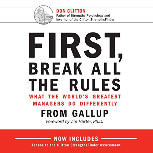 First, Break All the Rules     What the World's Greatest Managers Do Differently              By:                                                                                                                                 Marcus Buckingham,                                                                                        Curt Coffman,                                                                                        Jim Harter - foreword                               Narrated by:                                                                                                                                 Mel Foster                      Length: 9 hrs and 51 mins     523 ratings     Overall 4.4