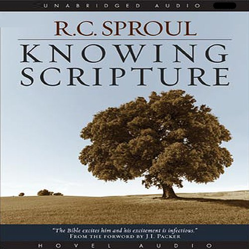 Knowing Scripture                   By:                                                                                                                                 R. C. Sproul                               Narrated by:                                                                                                                                 Rob Dean                      Length: 4 hrs and 15 mins     138 ratings     Overall 4.7
