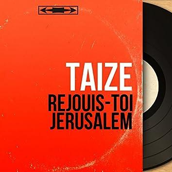 Réjouis-toi Jérusalem (Mono Version)
