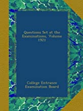 Questions Set at the Examinations, Volume 1921