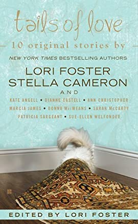 Tails of Love by Lori Foster (2011-12-06)