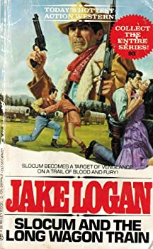 Slocum and the Long Wagon Train - Book #93 of the Slocum