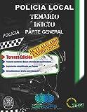 Temario Inicio Policía Local de Extremadura: Parte General