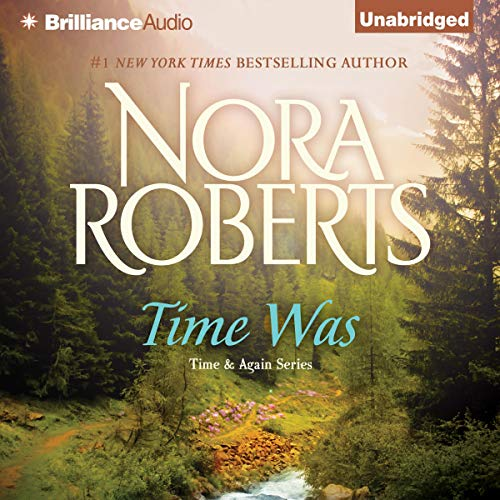 Time Was Audiobook By Nora Roberts cover art