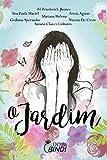 O Jardim (Portuguese Edition)