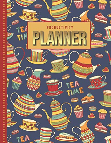 Productivity Planner: Colorful Antique Tea Pot Cup - Vintage Art Pattern / Undated Weekly Organizer / 52-Week Life Journal With To Do List - Habit and ... Calendar / Large Time Management Agenda Gift