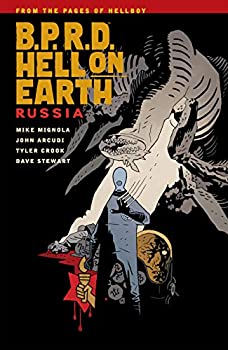 B.P.R.D. Hell on Earth (Vol. 3): Russia by Mike Mignola and others