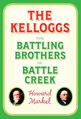Image of The Kelloggs: The Battling Brothers of Battle Creek