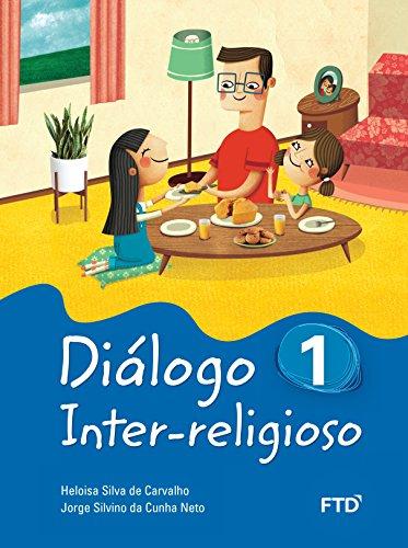 Diálogo Inter-Religioso (Volume 1)