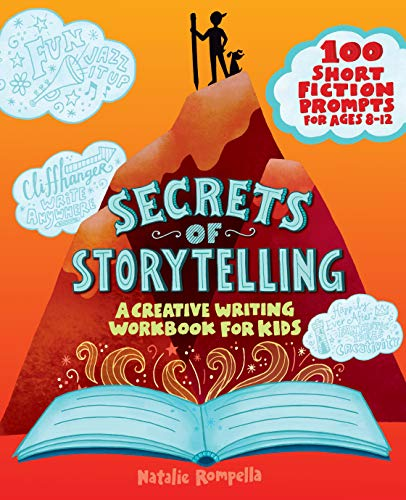Compare Textbook Prices for Secrets of Storytelling: A Creative Writing Workbook for Kids Workbook Edition ISBN 9781647391348 by Rompella, Natalie