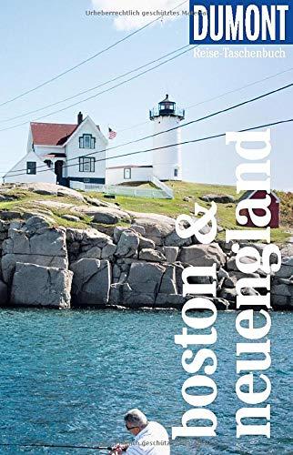 DuMont Reise-Taschenbuch Boston & Neuengland: Reiseführer plus Reisekarte. Mit individuellen Autorentipps und vielen Touren.
