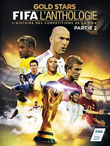 FIFA l'anthologie - partie 3