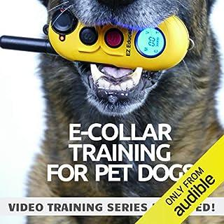 E-Collar Training for Pet Dogs audiobook cover art