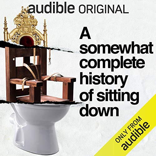 A Somewhat Complete History of Sitting Down cover art