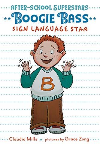 Boogie Bass, Sign Language Star (After-School Superstars Book 4) (English Edition)