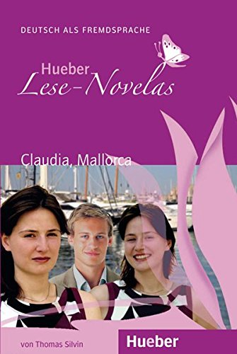 LESE-NOVELAS A1 Claudia, Mallorca. Libro: Claudia, Mallorca - Leseheft (Lecturas Aleman)