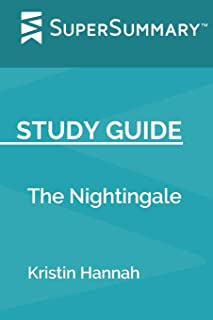 Study Guide: The Nightingale by Kristin Hannah (SuperSummary)