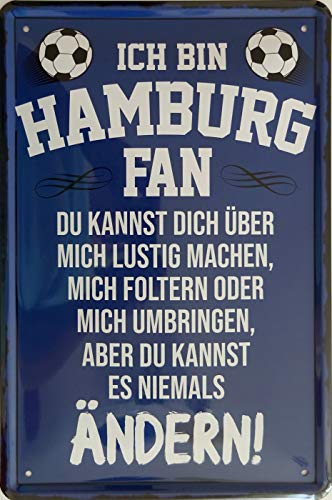 vielesguenstig-2013 Blechschild Schild 20x30cm - Ich Bin Hamburg Fan du Kannst es Niemals ändern