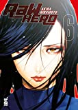 RaW Hero (Vol. 6)