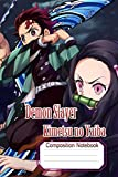 Composition Notebook Demon Slayer: Kimetsu no Yaiba: Gift For All Age Fans To Write On| Demon Slayer: Kimetsu no Yaiba japanese Manga Anime | First Draw and Write Journal.Notebook Perfect Gift For womans,mans,boys,girls (130 P,Blank Lined Ruled,6x9)