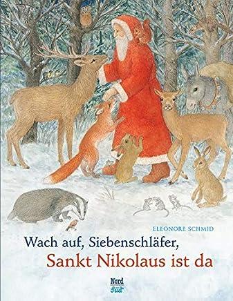 Wach Auf Siebenschläfer, Sankt Nikolaus Ist Da