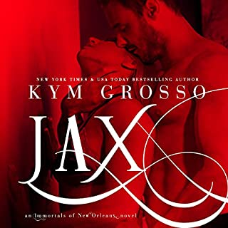 Jax     Immortals of New Orleans, Book 7              By:                                                                                                                                 Kym Grosso                               Narrated by:                                                                                                                                 Ryan West                      Length: 12 hrs and 5 mins     567 ratings     Overall 4.6