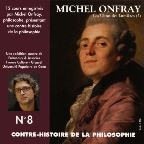 Les Ultras des Lumières. De Helvétius à Sade et Robespierre 1 audiobook cover art