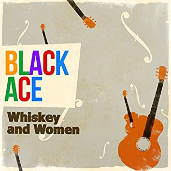 Whiskey and Women