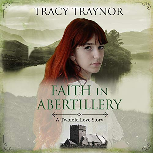 Faith in Abertillery: A Twofold Love Story cover art