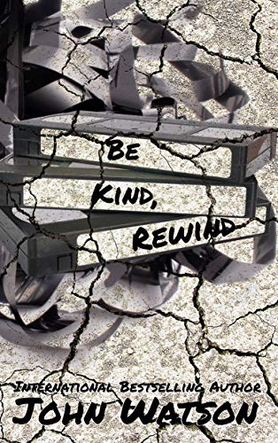 Be Kind, Rewind: A dark paranormal romance novella (English Edition)