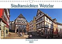 Stadtansichten Wetzlar, die historische Altstadt (Wandkalender 2022 DIN A4 quer): Die Altstadt von Wetzlar hat zahlreiche Plaetze und Anlagen zu bieten. (Monatskalender, 14 Seiten )