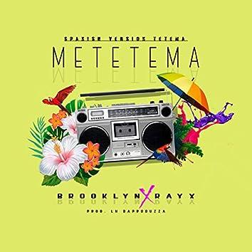 Metetema (feat. Rayx)