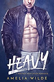 Heavy: A Bad Boy Next Door Romance