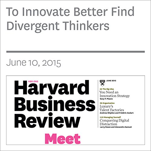 To Innovate Better Find Divergent Thinkers audiobook cover art