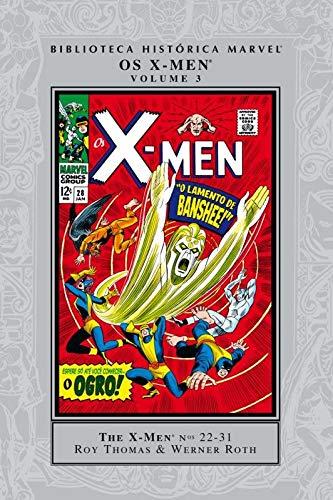 Biblioteca Historica Marvel - X-Men - Volume 3