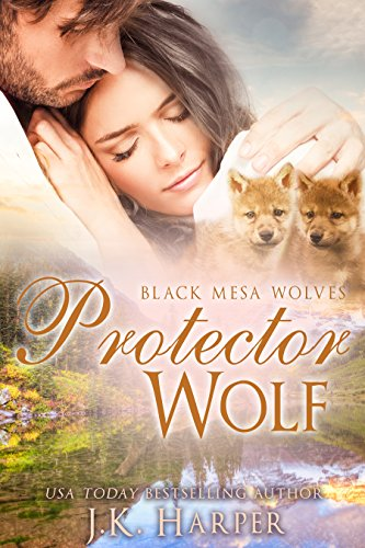 Protector Wolf: Wolf Shifter Romance Series (Black Mesa Wolves Book 6) (English Edition)