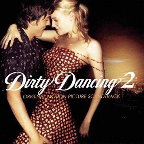 dirty dancing 2 songs
