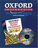 Oxford Interactive Word Magic, 1 CD-ROM and Free Book Oxford Picture Power Dictionary. For Windows 3.1/3.11/95 or Macintosh System 7.1 or later. 1500 words through stories and pictures